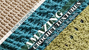 Craftsy Free Mini-Class, Crochet Ribbing, Textures, and Beads