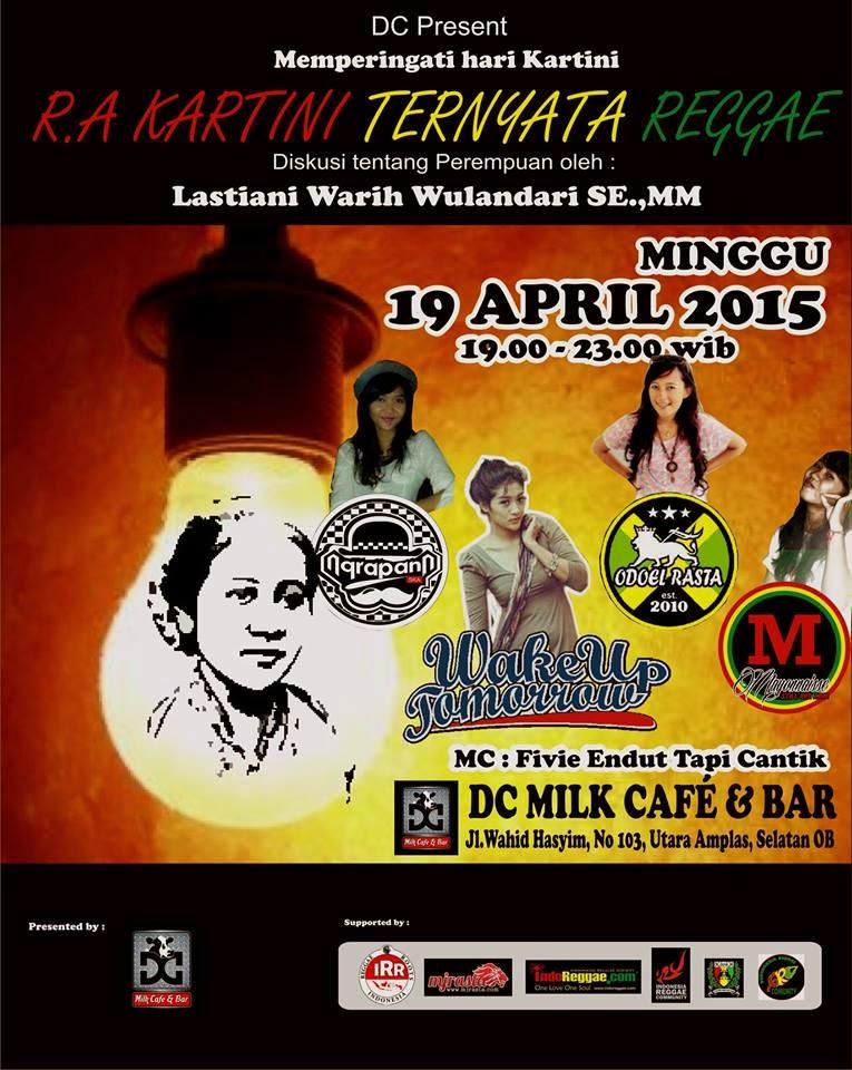 """Event : Memperingati Hari Kartini """"RA.Kartini Ternyata Reggae"""""""