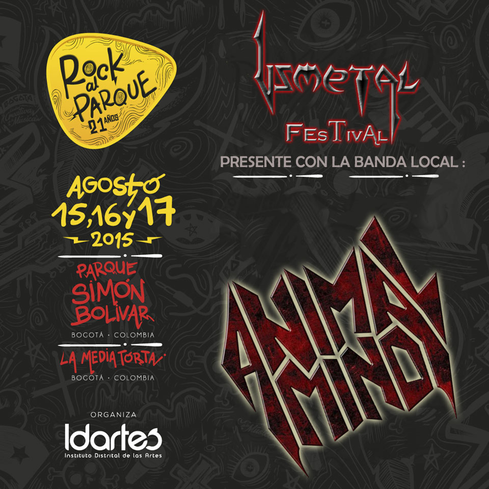 Usmetal Festival en Rock al Parque 2015 con la cuota local ANIMAL MIND