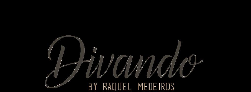 Divando By:Raquel Medeiros