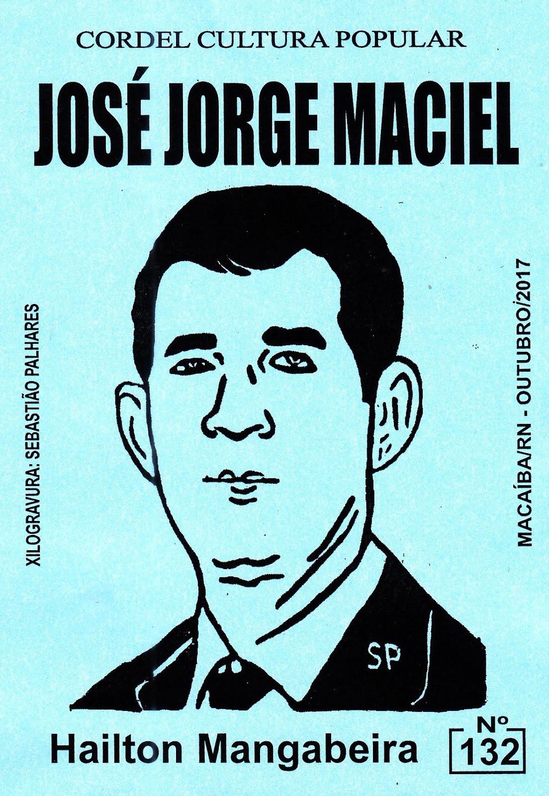 Cordel: José Jorge Maciel, nº 132. Outubro/2017