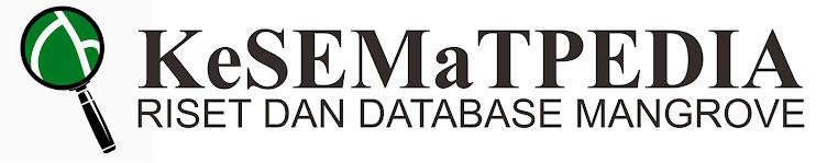 KeSEMaTPEDIA | Riset dan Database Mangrove