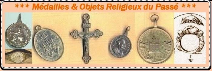 mèdailles et objets religieuxdu passè