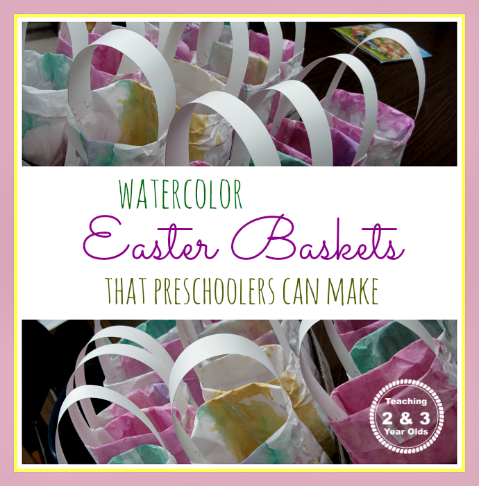 Teaching 2 and 3 Year Olds: Watercolor Easter Bags that Preschoolers Can Make