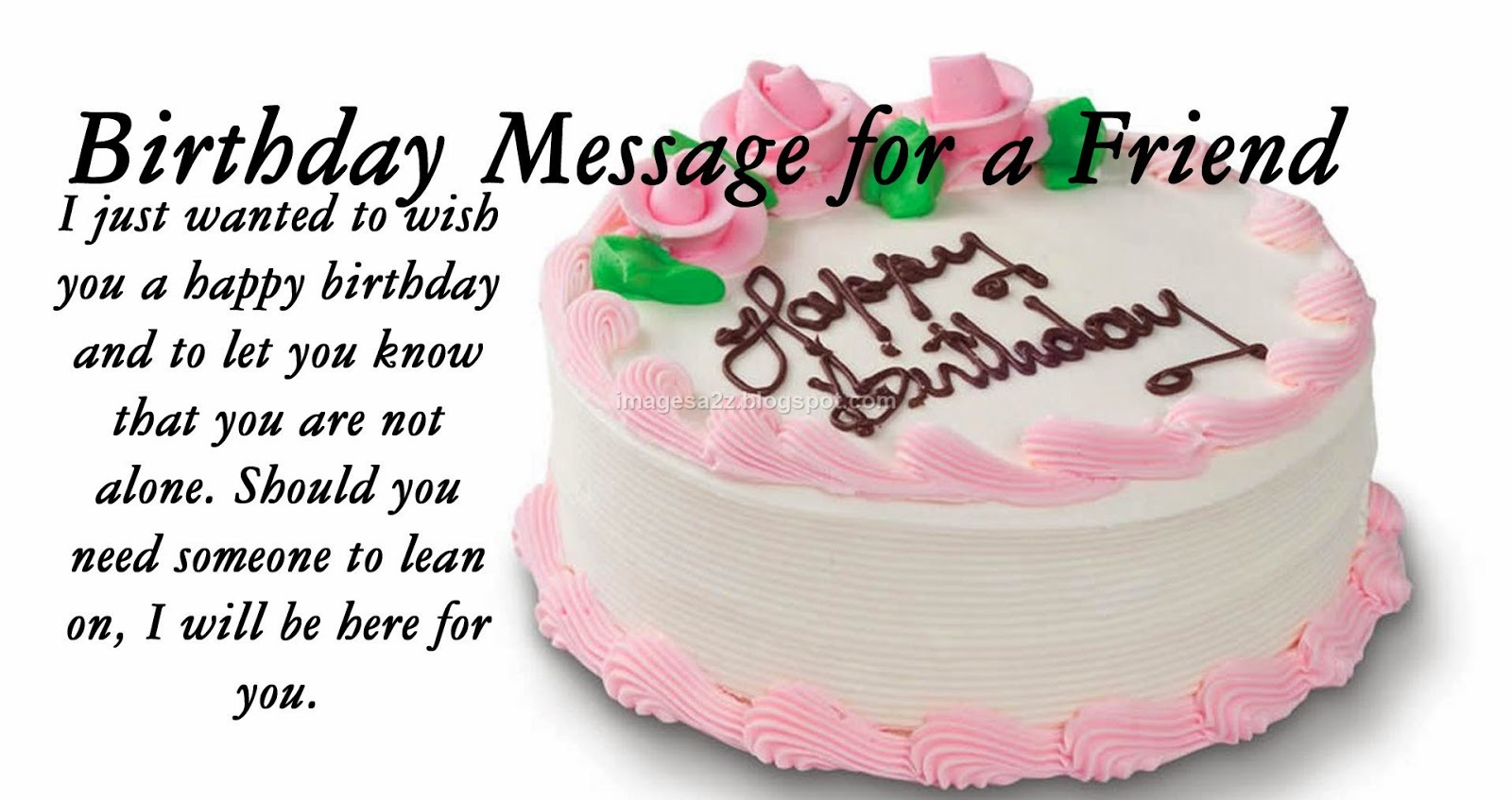 Photos Of Birthday Cake And Wishes : attractive birthday wishes for friends cake birthday ...