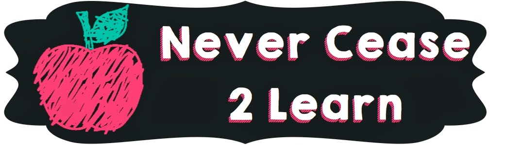 Never Cease 2 Learn