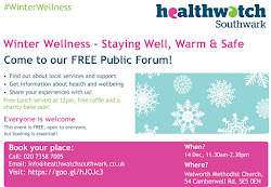 Staying well, Warm and Safe! Healthwatch Invites All To Southwark's Winter Wellness Event