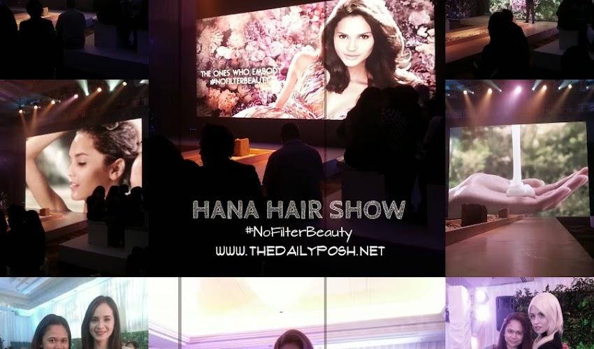 Hana Hair Show #NoFilterBeauty