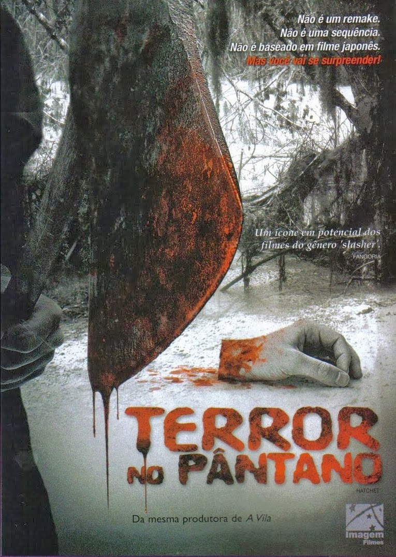 Terror no Pântano – Dublado (2006)