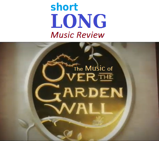 Maroon Mondays Edrewtorial Special Slmr The Music Of Over The Garden Wall