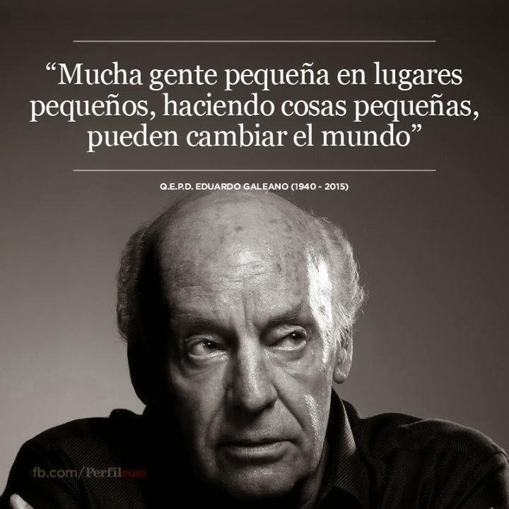 Pequeño Homenaje a E.Galeano