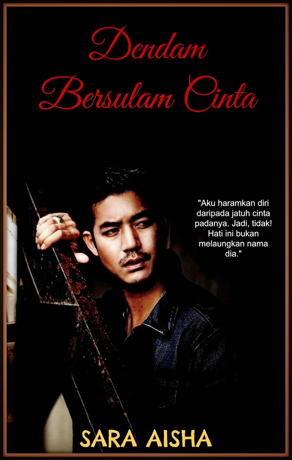 Mininovel Limited Edition Dendam Bersulam Cinta Bab
