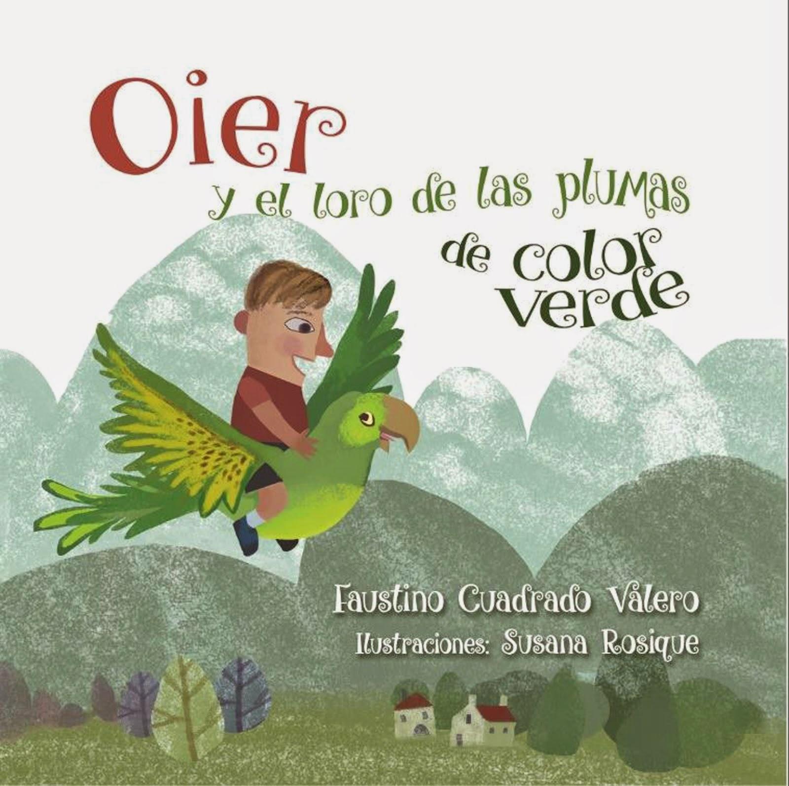Oier y el loro de las plumas de color verde