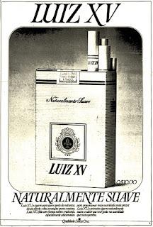 propaganda cigarros Luiz XV - 1977, propaganda anos 70; história decada de 70; reclame anos 70; propaganda cigarros anos 70; Brazil in the 70s; Oswaldo Hernandez;
