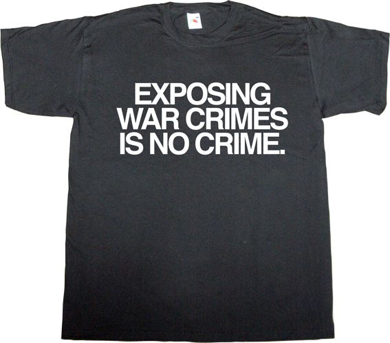 Julian Assange wikileaks useless Politics freedom freedom of speech internet 2.0 t-shirt ephemeral-t-shirts