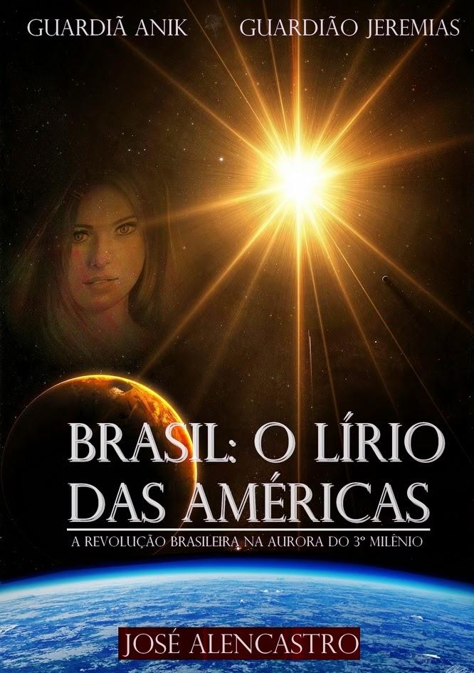 Livro Brasil o Lírio das Américas