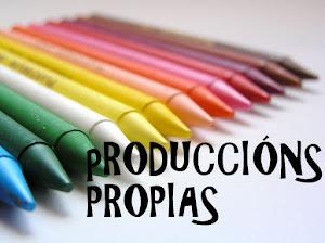 Produccións propias