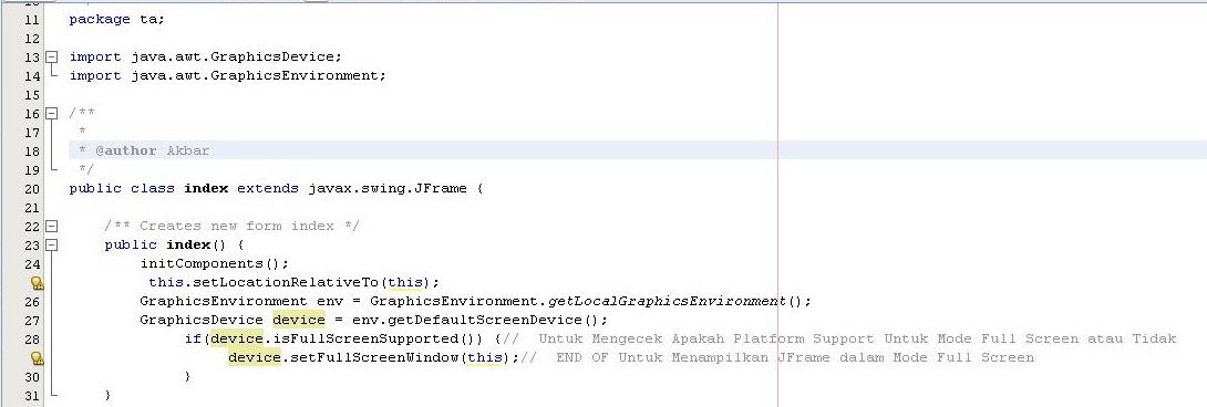 Langsung Saja Di Bawah Ini Adalah Source Code Untuk Menampilkan Window Secara Full Screen Letakkan Source Code Di Konstruktor Seperti Gambar Dibawah Ini