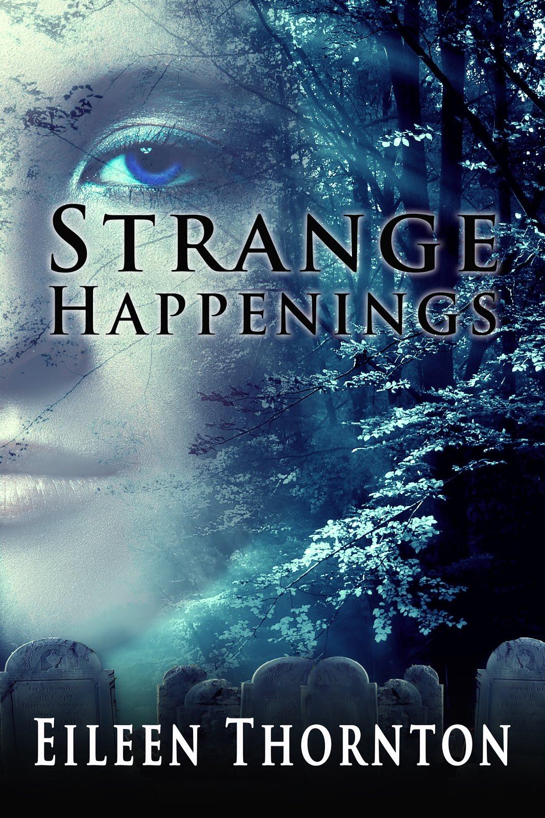 Strange Happenings