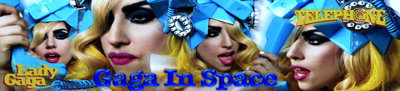 GAGA IN SPACE