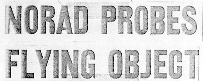 NORAD PROBES FLYING OBJECT - Anchorage Daily News (Heading Part 1) 2-16-1960