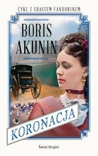 """Koronacja"" Boris Akunin - recenzja"