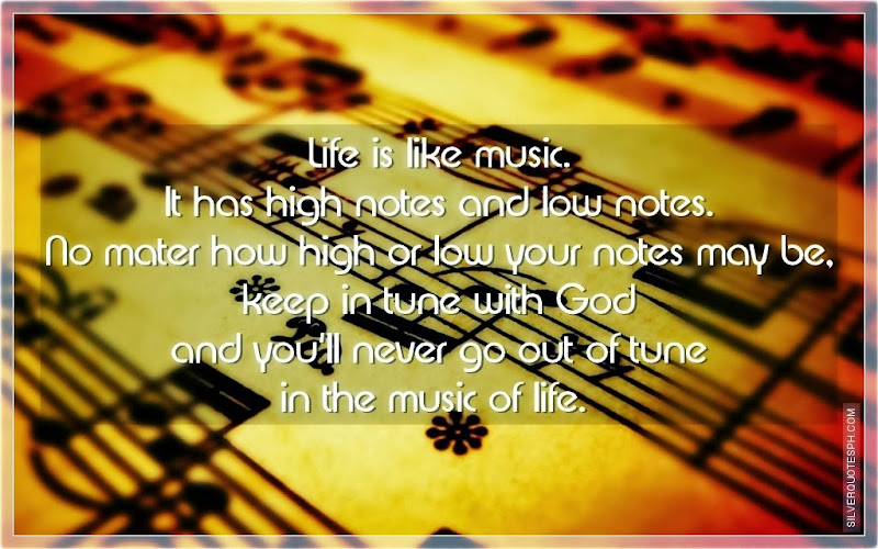 Life Is Like Music, Picture Quotes, Love Quotes, Sad Quotes, Sweet Quotes, Birthday Quotes, Friendship Quotes, Inspirational Quotes, Tagalog Quotes
