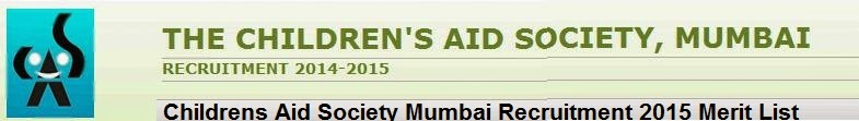 Selection List Children's Aid Society Mumbai Recruitment 2015