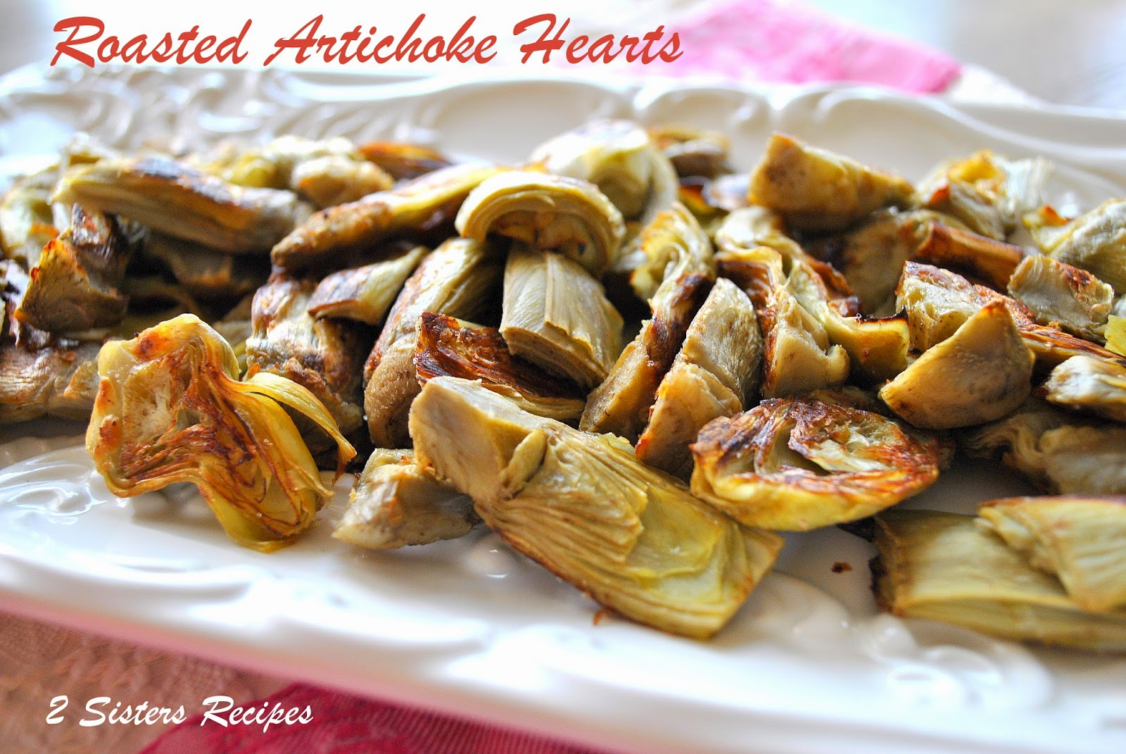 ... Anna and Liz: EASY Roasted Artichokes Hearts with Lemon-Garlic Aioli
