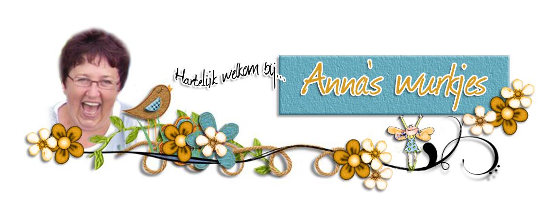Anna`s - wurkjes