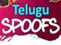 Telugu spoofs