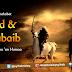 HABIB MUHAMMAD RIZIEQ SYIHAB : ZAID dan KHUBAIB Rodhiyallaahu 'an Humaa