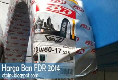Rincian Harga Ban Motor FDR Terbaru 2015