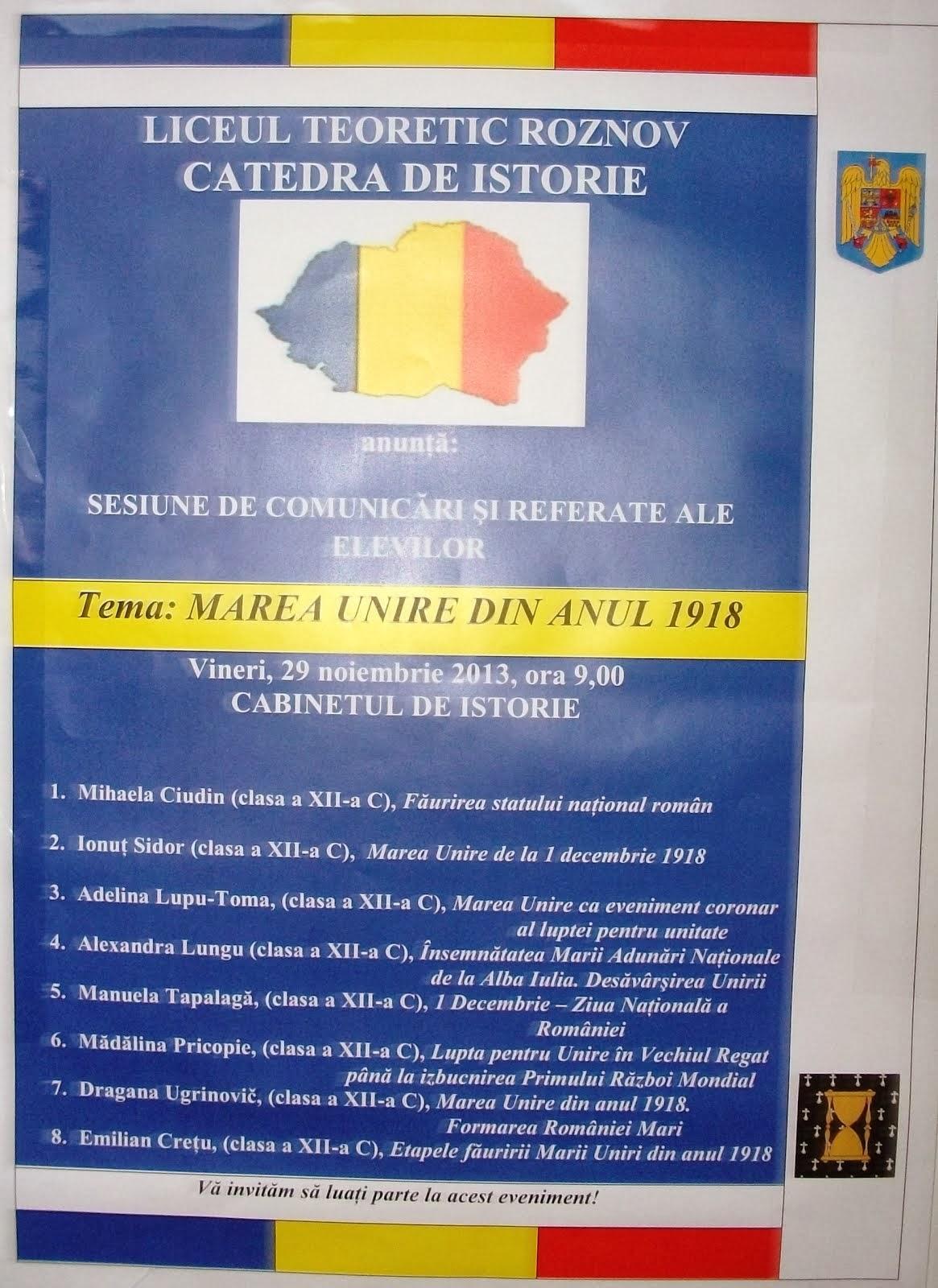 Afişul oficial al Sesiunii de comunicări şi referate, Liceul Teoretic Roznov, 29.11.2013...