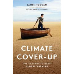 Climate Cover Up Desmogblog James Hoggan Richard Littlemore