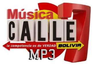Músicas de Calle 7 Bolivia - mp3 - 320 kbps