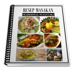 Ebook Ini Berisi Kumpulan Resep Masakan Tradisional Nusantara Yang Saya Kumpulkan Dari Internet Tapi Karena Saking Banyaknya Resep Dan Memang Pada Mulanya