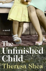 The Unfinished Child – Theresa Shea