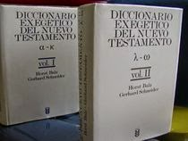 Diccionario Exegético del Nuevo Testamento - Gerhard Schneider & Horst Balz (Dos Tomos en Uno).