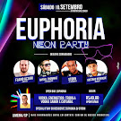 EUPHORIA NEON PARTY