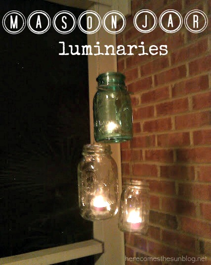 Here Comes the Sun: Mason Jar Luminaries