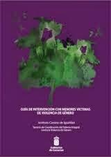 http://www.gobiernodecanarias.org/opencms8/export/sites/icigualdad/resources/documentacion/GuiaViolenciaMenores.pdf
