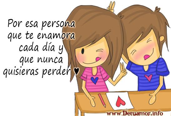 Por esa persona que te enamora cada día y que nunca quisieras perder ...