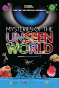 Mysteries of the Unseen World (2013) ()