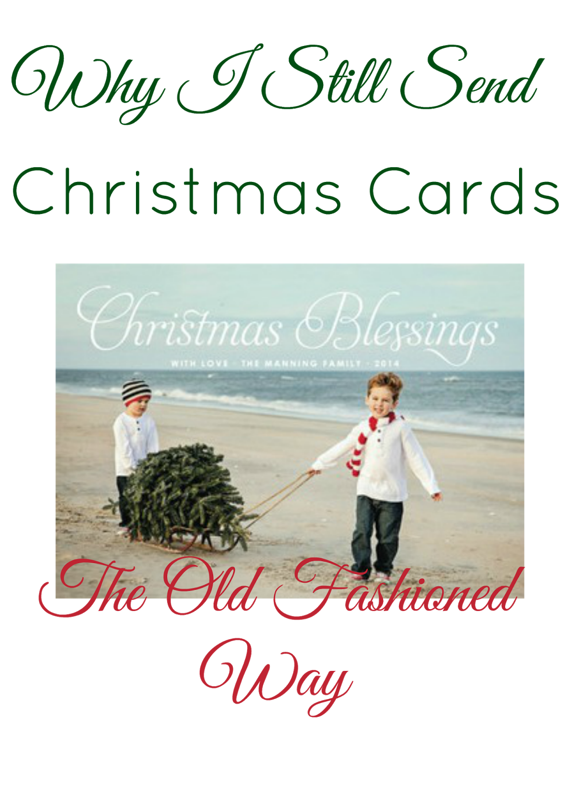 Homemaking why i still send christmas cards the old fashioned way