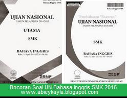 Bocoran Bocoran Soal UN Bahasa Inggris SMK 2015/2016