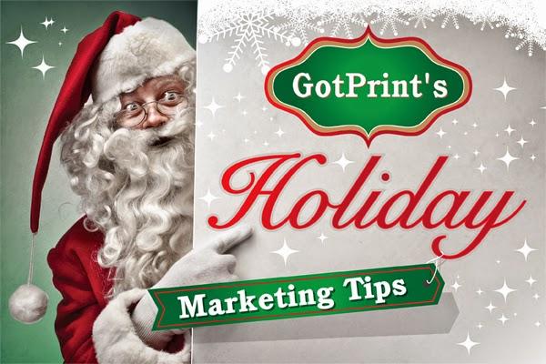 GotPrint's holiday marketing tips