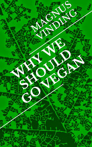 Why We Should Go Vegan
