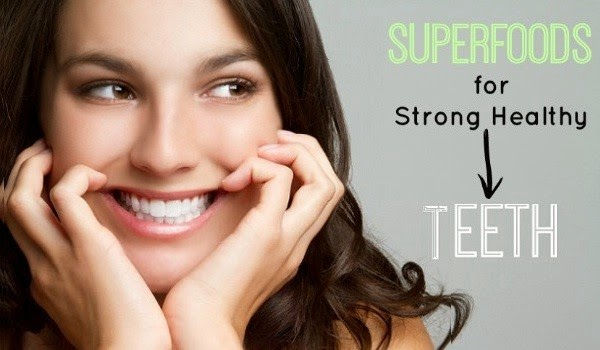 Superfoods for strong healthy teeth