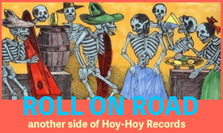 another side of Hoy-Hoy Records / 北村和哉 roll on road